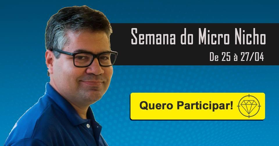 Participe GRÁTIS da Semana do Micro Nicho